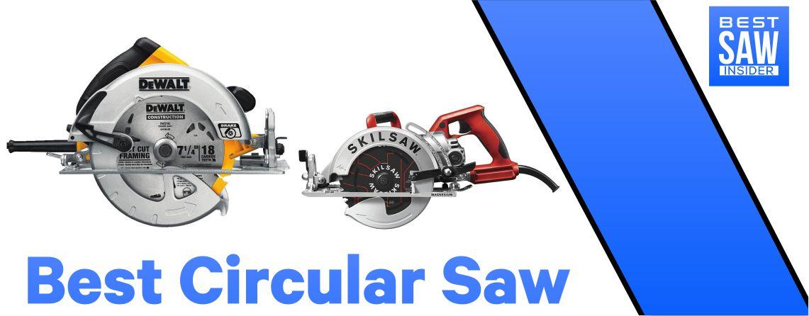 Best Circular Saw 2020 Reviews