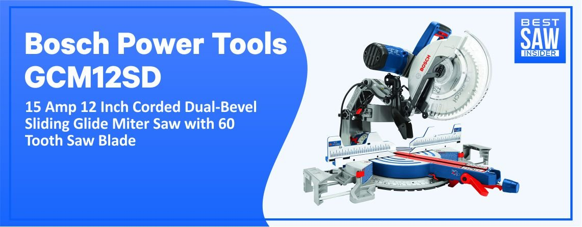 Bosch GCM12SD Compound Miter Saw—Best Workshop Saw