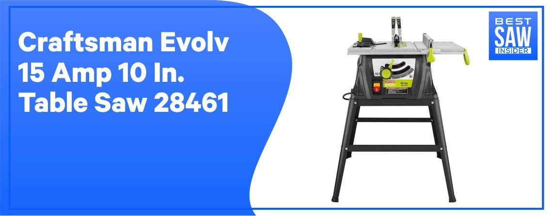 Craftsman Evolv 28461 – Extension Table and Riving Knife
