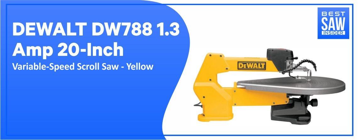 DEWALT DW 788 - Best Scroll Saw for the Money