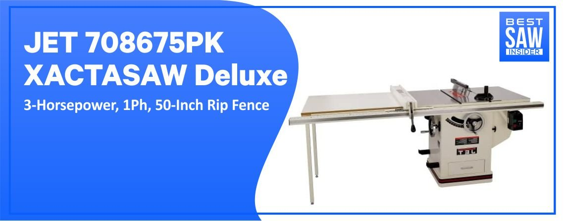 JET 708675 PK Table Saw – Horse Power , 1ph, Rip fence