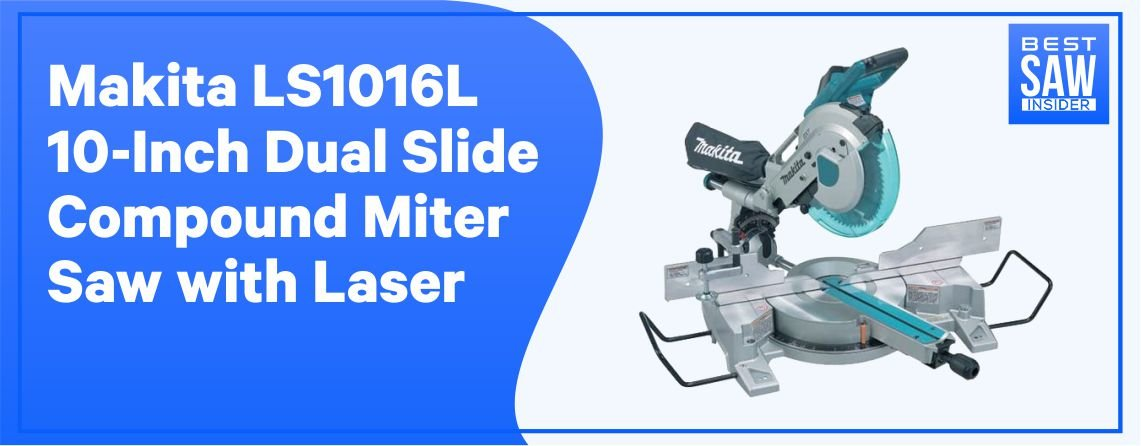 Makita LS1018 Dual Bevel Sliding Compound Miter Saw