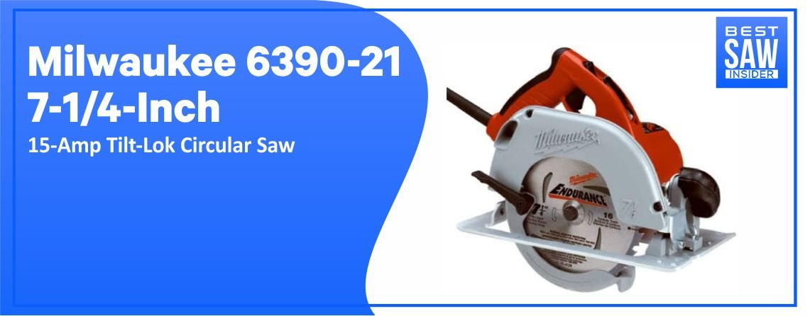Milwaukee 6390-21 - Best for Cutting Plywood