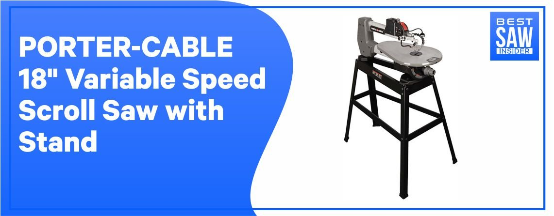 """PORTER-CABLE 18"""" Scroll Saw – Stand Saw"""