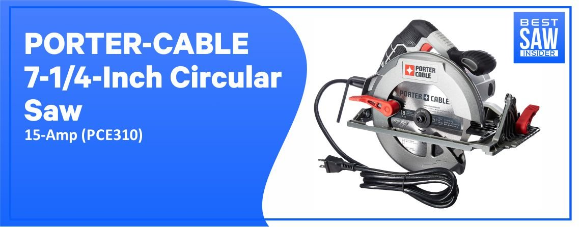 Porter Cable PCE310-Heavy Duty Circular Saw