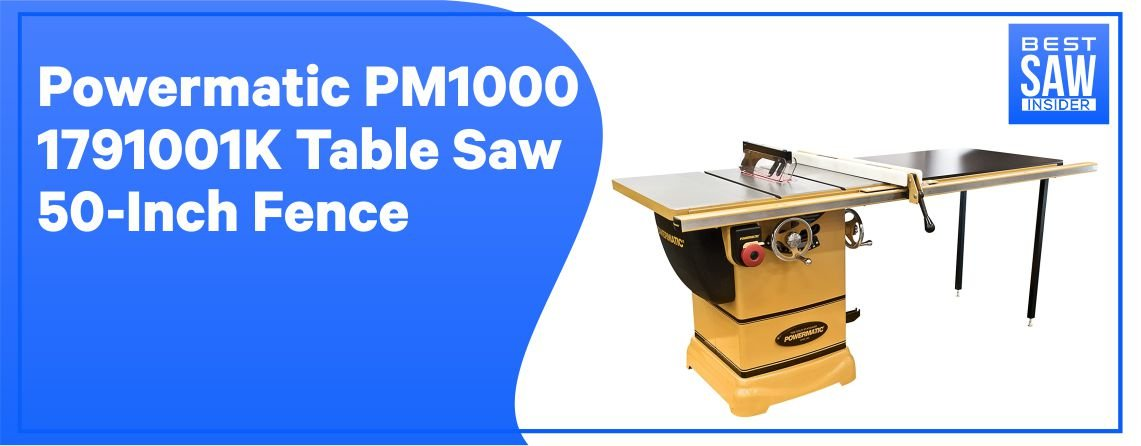 Powermatic PM1000 – Best Hybrid Table Saw
