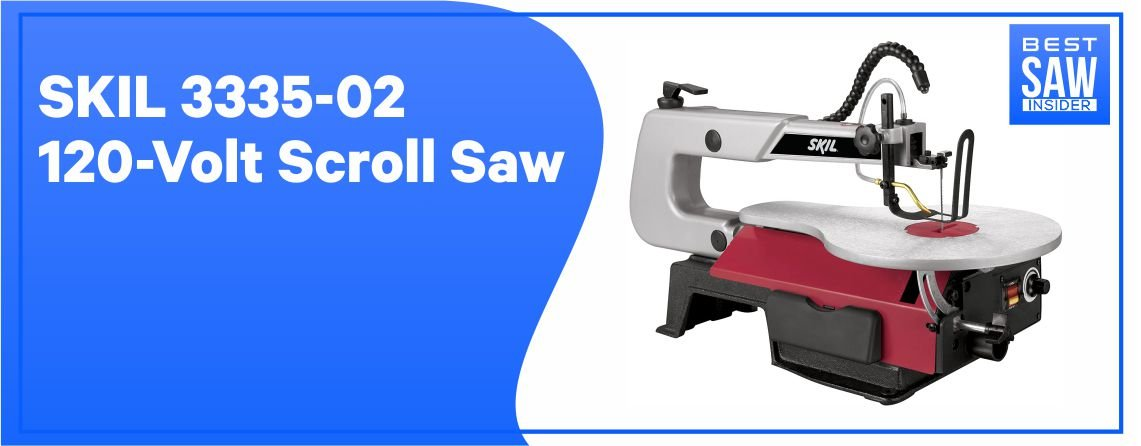 SKIL 3335- 02 - Best Scroll Saw for Crafts