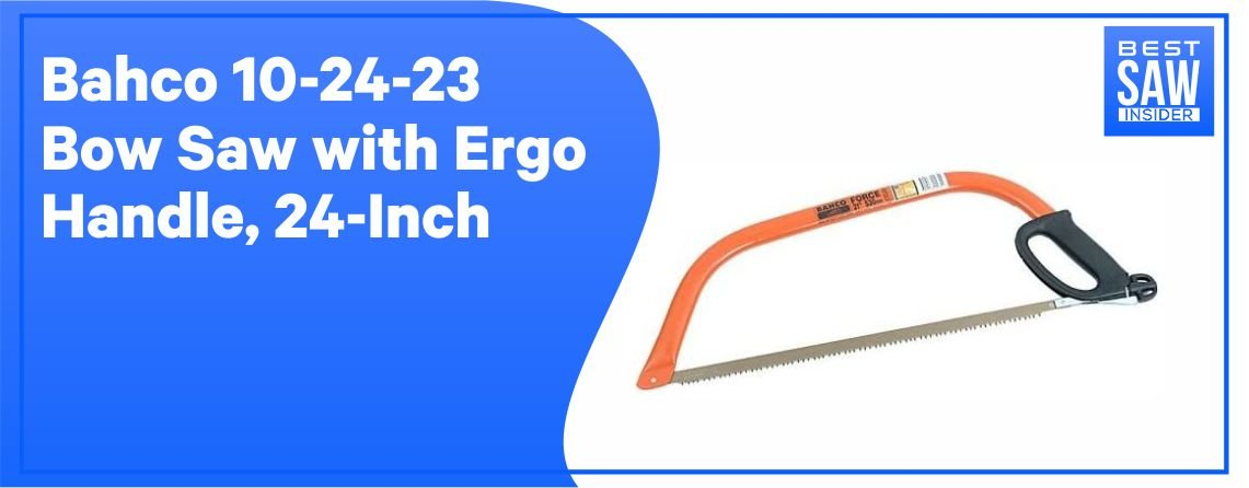 Bacho Bow Saw – Best Overall