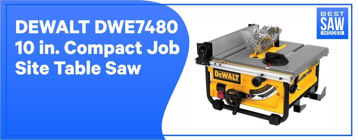 DEWALT DWE7480 - Best Job Site Table Saw