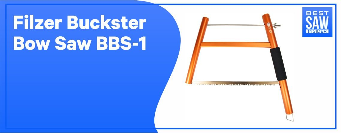 Filzer Buckster - Best Bow Saw for Cutting Logs