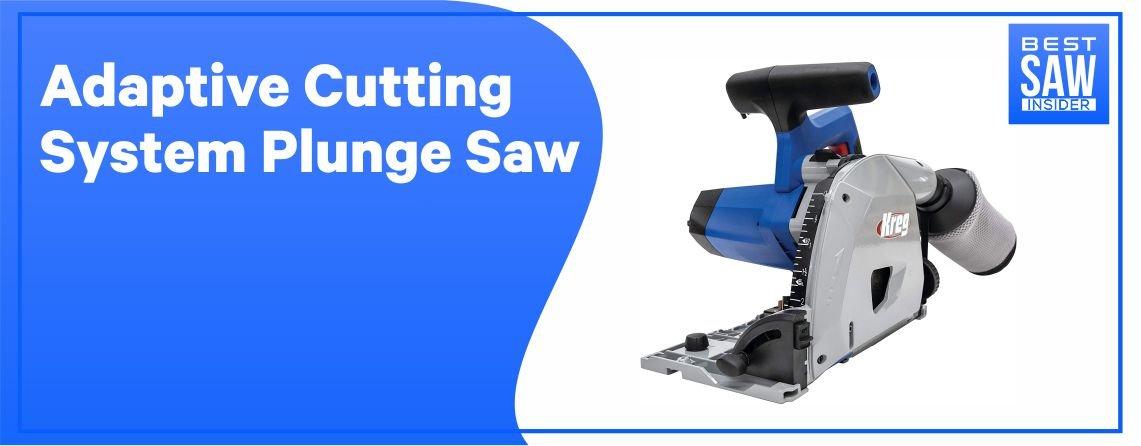Kreg Adaptive Cutting System - Plunge Saw