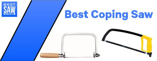 Best Coping Saw 2020