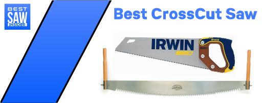 Best Cross Cut Saw 2020