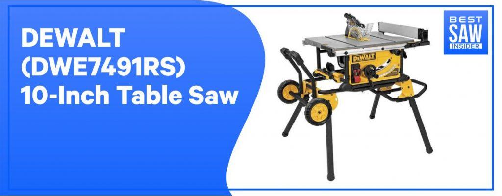 DeWalt DWE7491RS table saw
