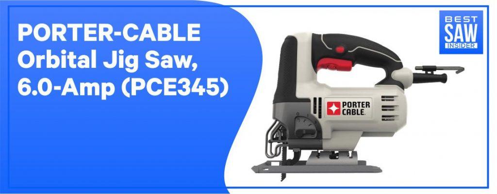 PORTER CABLE PCE345 6 AMP ORBITAL JIGSAWS: