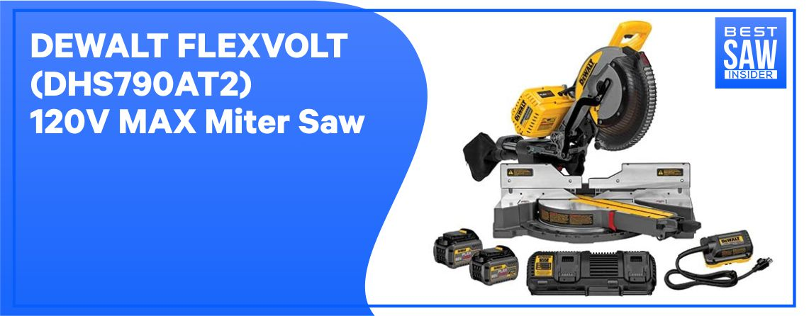 Dewalt DHS790AT2 – Best Jobsite Saw