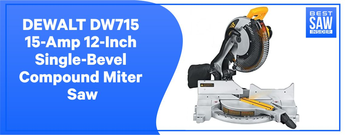 Dewalt DW715 - Single Bevel Compound Miter Saw