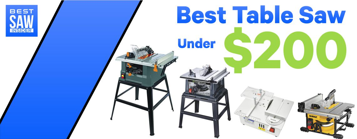 Best Table Saw Under $200