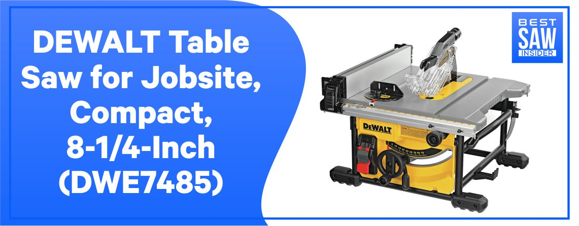 DeWalt DW7485 - Best Table Saw for Home Shop