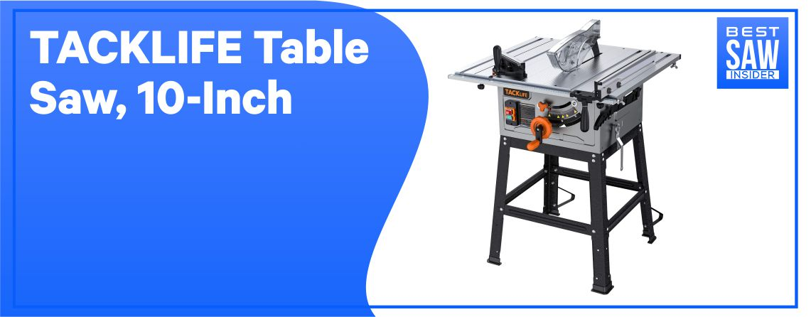 TACKLIFE - Best Table Saw